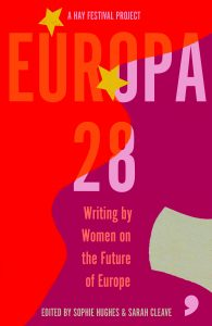Europa28: Writing by Women on the Future of Europe